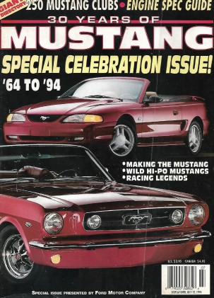 30 YEARS OF MUSTANG 1994 - '64-94 SPECIAL CELEBRATION ISSUE by FORD MOTOR CO*