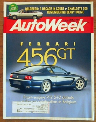 AUTOWEEK 1992 OCT 19 - FERRARI 456 GT & 125S, DeLOREAN