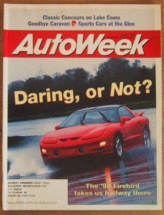 AUTOWEEK 1997 JUNE 09 - NEW TRANS AM, MILLER 200 & 500