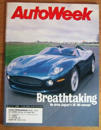 AUTOWEEK 1999 MAY 17 - S80 T6, G20 & XK180 TESTED