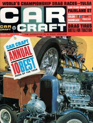 CAR CRAFT 1966 JAN - FAIRLANE GT, 10 BEST CARS FOR '65