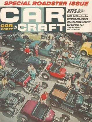 CAR CRAFT 1967 JUNE - ROD IDEAS, WARLOCK, St. CLEANER*