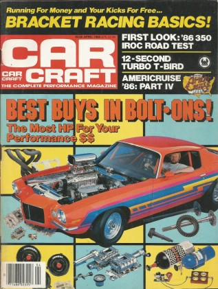 CAR CRAFT 1986 APR - IROC-Z 350, Z-16, TURBO COUPE*