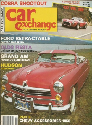 CAR EXCHANGE 1982 MAY - FORD RETRACTABLE,GRAND AM, '53 FIESTA, GHIA, COBRA