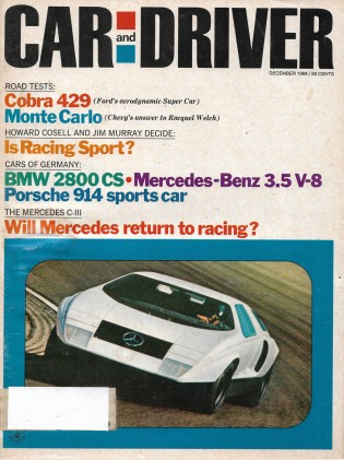 CAR & DRIVER 1969 DEC - C-111, COBRA, PORSCHE 914/6*