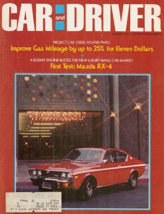 CAR & DRIVER 1974 MAR - FORD MARK II, PETER GREGG