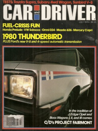 CAR & DRIVER 1979 JULY - THUNDERBIRD, SUNBIRD V-8