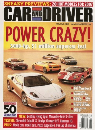 CAR & DRIVER 2005 AUG - SUPERAMERICA, KLINE Z4, PRAXIS