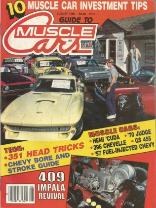 GUIDE TO MUSCLE CARS 1986 AUG - HEMI CUDA, '57 283 FI