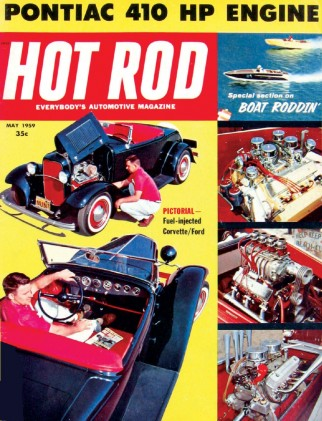 HOT ROD 1959 MAY - SPEED BOATS, 410hp 389,FUELIE VETTE*