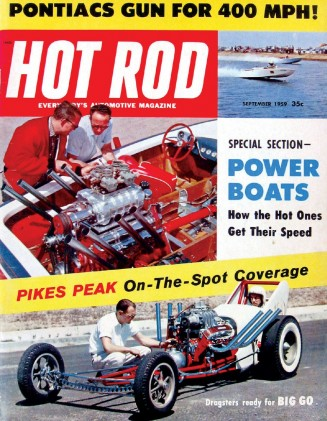 HOT ROD 1959 SEPT - MICKEY's 4-MILL RACER, SPEED BOATS