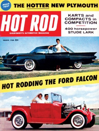 HOT ROD 1960 MAR - HEMI LARK, RAM FURY, FAMOUS RAILS
