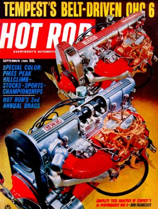 HOT ROD 1965 SEPT - DON GAY, TEMPEST OHC-6, EL MIRAGE