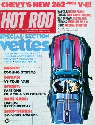 HOT ROD 1974 JULY - VETTE Spcl, SHARP B-210, 262 MOUSE