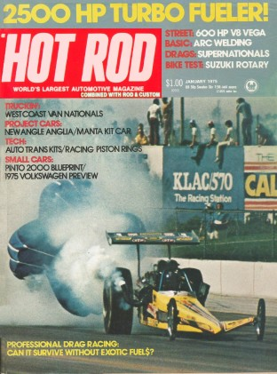 HOT ROD 1975 JAN - SUPER FLY, VW, VETTE, '55 CHEVY*