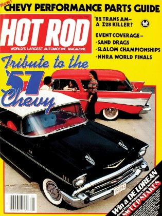 HOT ROD 1982 JAN - '57 CHEVYS, SOSO II, NEW T/A