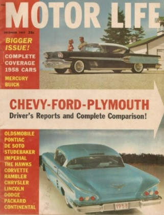 MOTOR LIFE 1957 DEC - CHEVY, FORD, PLYMOUTH COMPARISON, NEW CARS*