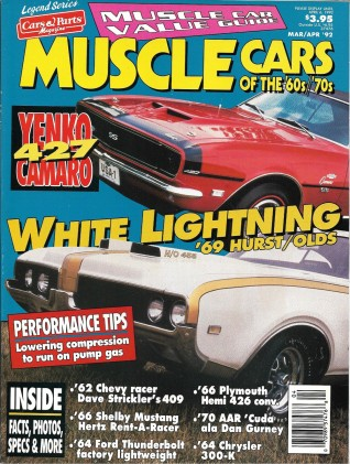 MUSCLE CARS OF THE 60'S 70'S LEGEND SERIES 1992 MAR/APR - YENKO, THUNDERBOLT