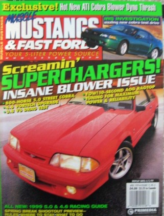 MUSCLE MUSTANGS & FAST FORDS 1999 APRIL - T5, ATI KIT