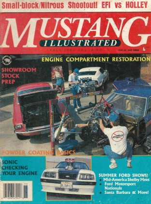 MUSTANG ILLUSTRATED 1987 FALL - ENGINE COMPARTMENT RESTO, HOSEY'S '67 454 FORD*