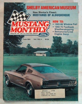 MUSTANG MONTHLY 1984 JUNE - DOWD, SHELBY MUSEUM