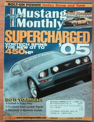 MUSTANG MONTHLY 2005 JUNE - BUD MOORE BOSS, COBRA II