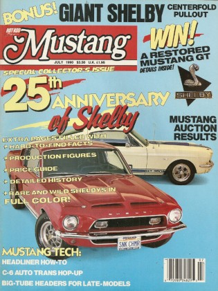 MUSTANG by HOT ROD 1990 JULY - SHELBY SPECIAL, GT/CS