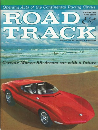 ROAD & TRACK 1963 AUG - CORVAIR SS & GT, SPRITE 1100