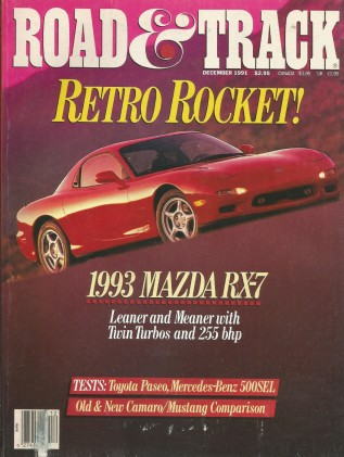 ROAD & TRACK 1991 DEC - NEW RX7, Z28 v BOSS v LX 5.0