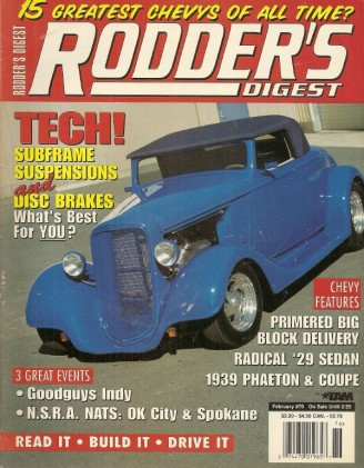 RODDER'S DIGEST 1997 FEB - SUBFRAMES FOR RODS, GOODGUYS AT INDY, CHEVYS -  RODDER'S DIGEST - JIM'S MEGA MAGAZINES