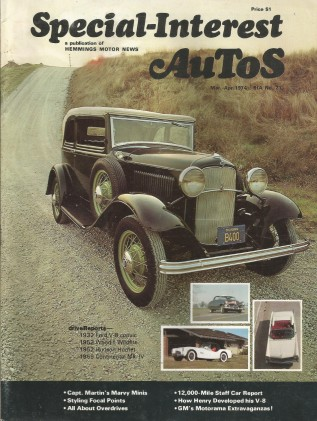 SPECIAL-INTEREST AUTOS 1974 MAR #21- GM MOTORAMA CARS, FORD FLATHEAD HISTORY