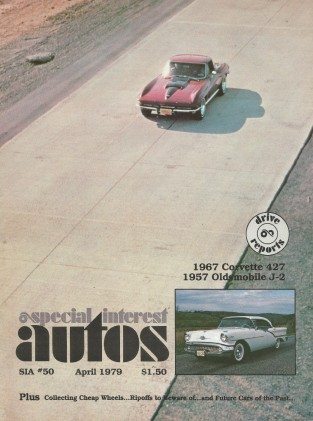 SPECIAL-INTEREST AUTOS 1979 APR #50 -'67 STING RAY, RAY SPECIAL,'57 OLDS 98 J-2