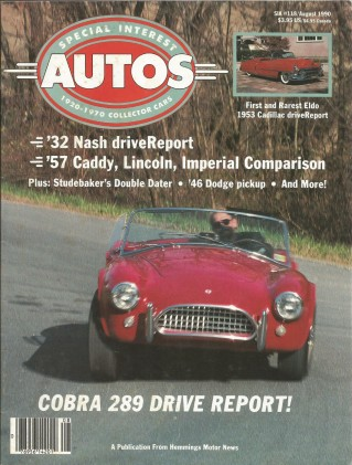 SPECIAL-INTEREST AUTOS 1990 AUG #118 - COBRA SPL,'53 ELDORADO,DODGE/PLYMOUTH PU