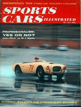 SPORTS CARS ILLUSTRATED 1958 JUNE - SCARAB, MIDGET, REVENTLOW SCARAB*