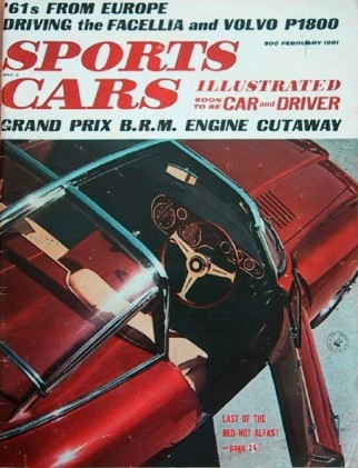 SPORTS CARS ILLUSTRATED 1961 FEB - BRM, P1800, BEAST