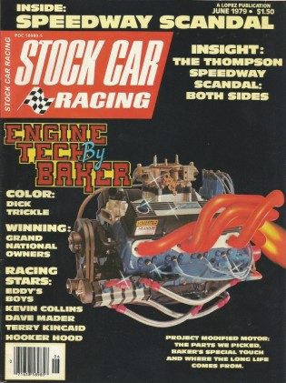 STOCK CAR RACING 1979 JUNE - MADER,KINCAID,CLAYTON, Flemke,Collins, Trickle