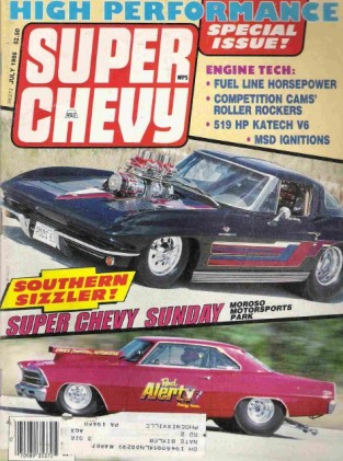 SUPER CHEVY 1986 JULY - RARE LS-6's AND 427