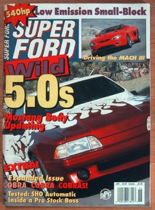 SUPER FORD 1993 JUNE - SHO TEST, COBRAS SPECIAL