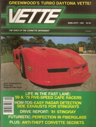 VETTE 1981 AUG - GREENWOODs TURBO DAYTONA & CAFЙ RACER, SOLO 65