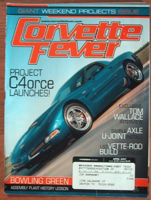 CORVETTE FEVER 2007 APR - KILLER DRIVERS, St  LOUIS - 2000-2009 - JIM'S  MEGA MAGAZINES
