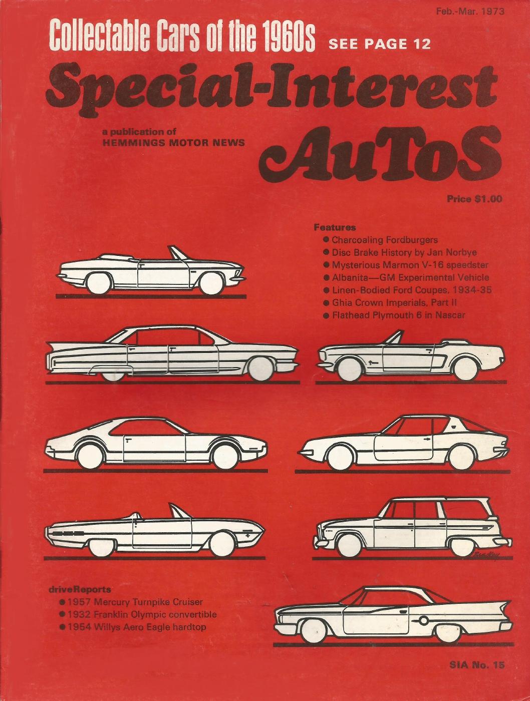 SPECIAL-INTEREST AUTOS 1973 FEB #15 - TURNPIKE CRUISE, KRUEGER, ALBANITA -  1970-1979 - JIM'S MEGA MAGAZINES